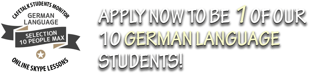 Apply Now To Be 1 Of Our 10 German Language Students!