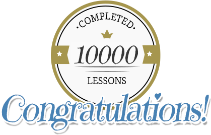10,000 LESSONS COMPLETED!
