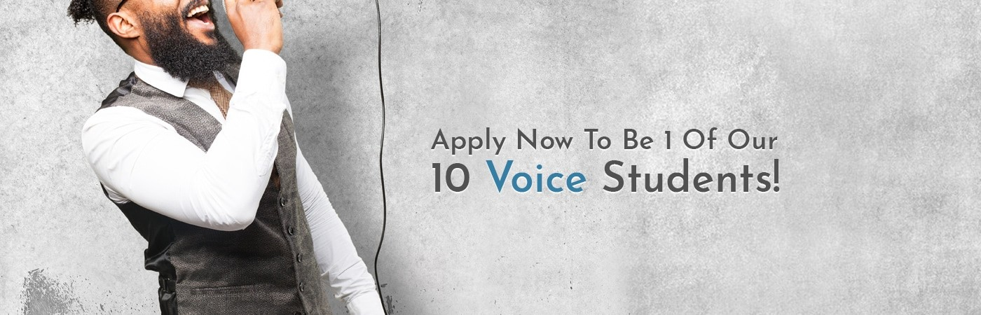 Apply Now To Be 1 Of Our 10 voice Students!