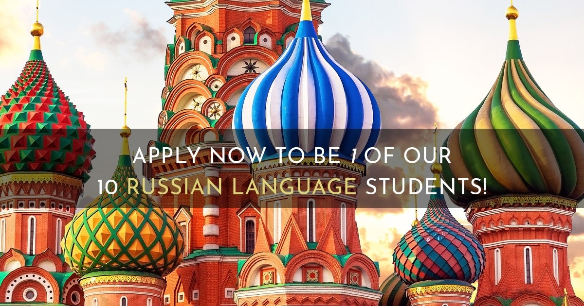 Apply Now To Be 1 Of Our 10 Russian Language Students!