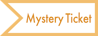 Mystery Ticket